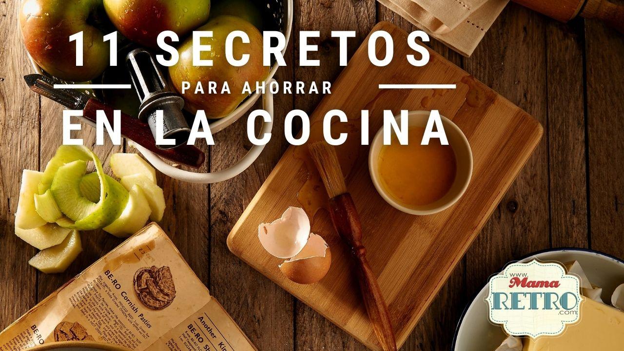 11 secretos para ahorrar en la cocina