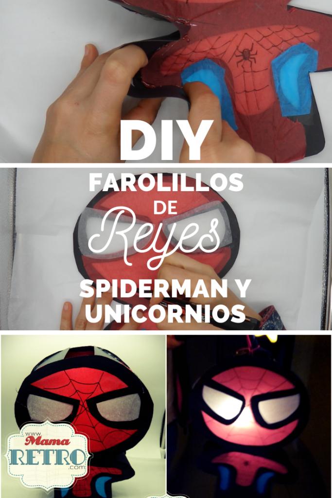 DIY de farolillos de reyes spiderman y unicornios