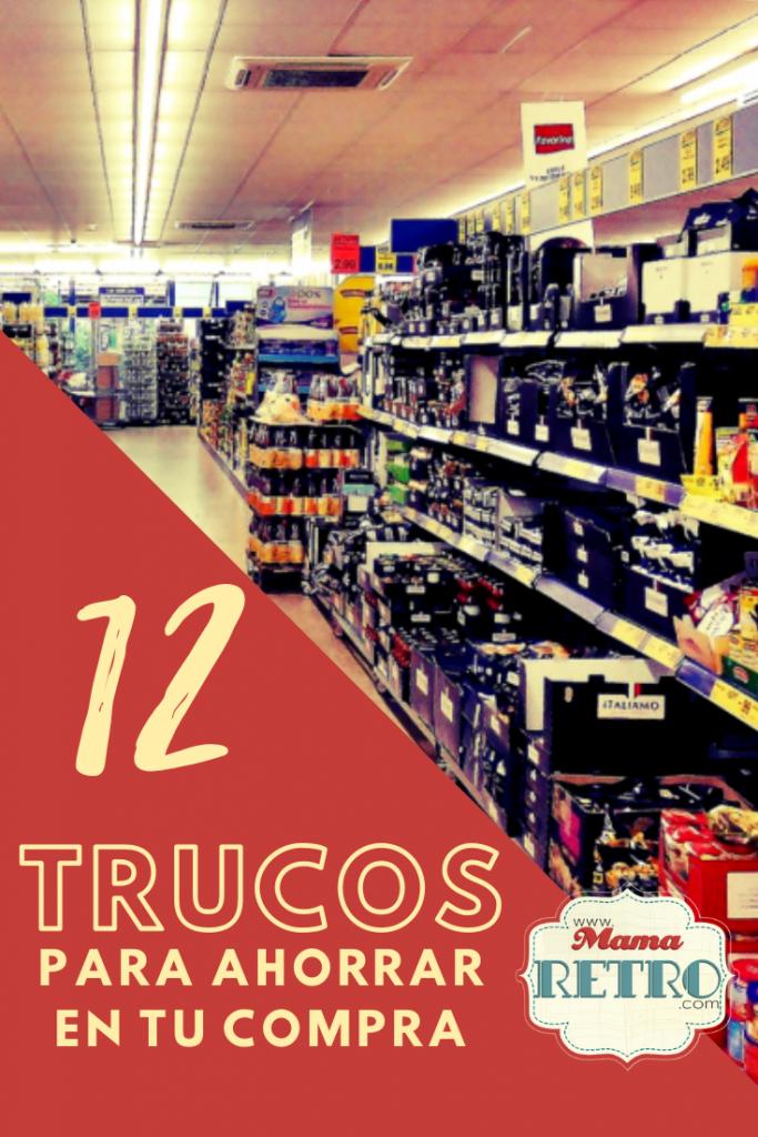 25 trucos para ahorrar en la compra del supermercado