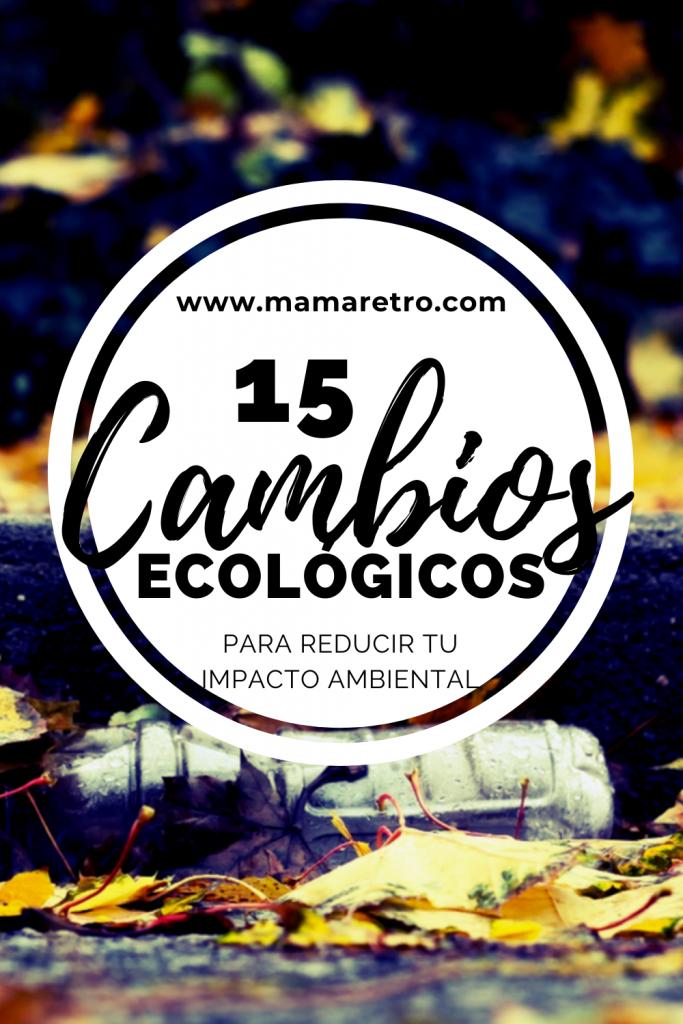 Reduce residuos con estos 15 cambios ecológicos