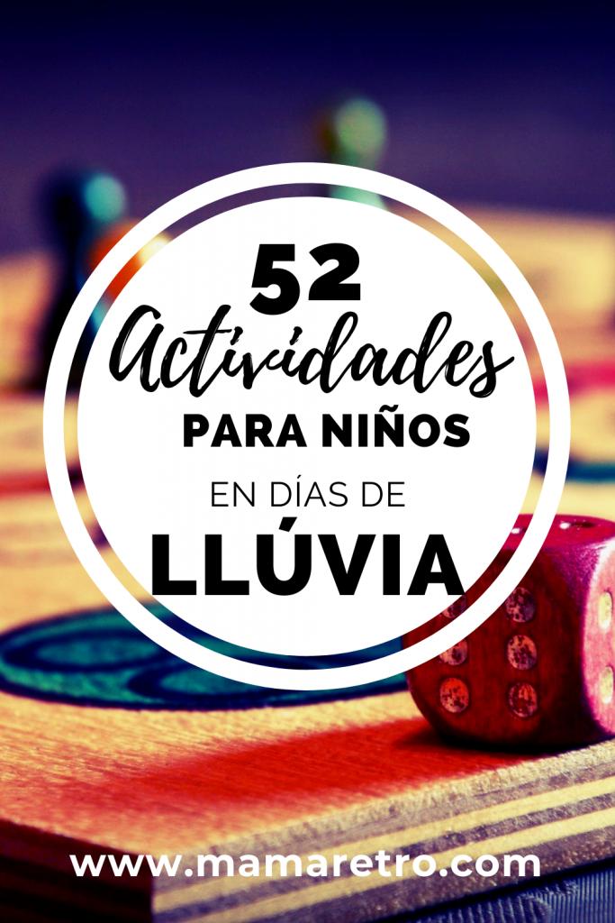 52 Actividades de interior para niños. Lo ideal para esos días que no puedes salir de casa y necesitas entretenimiento
