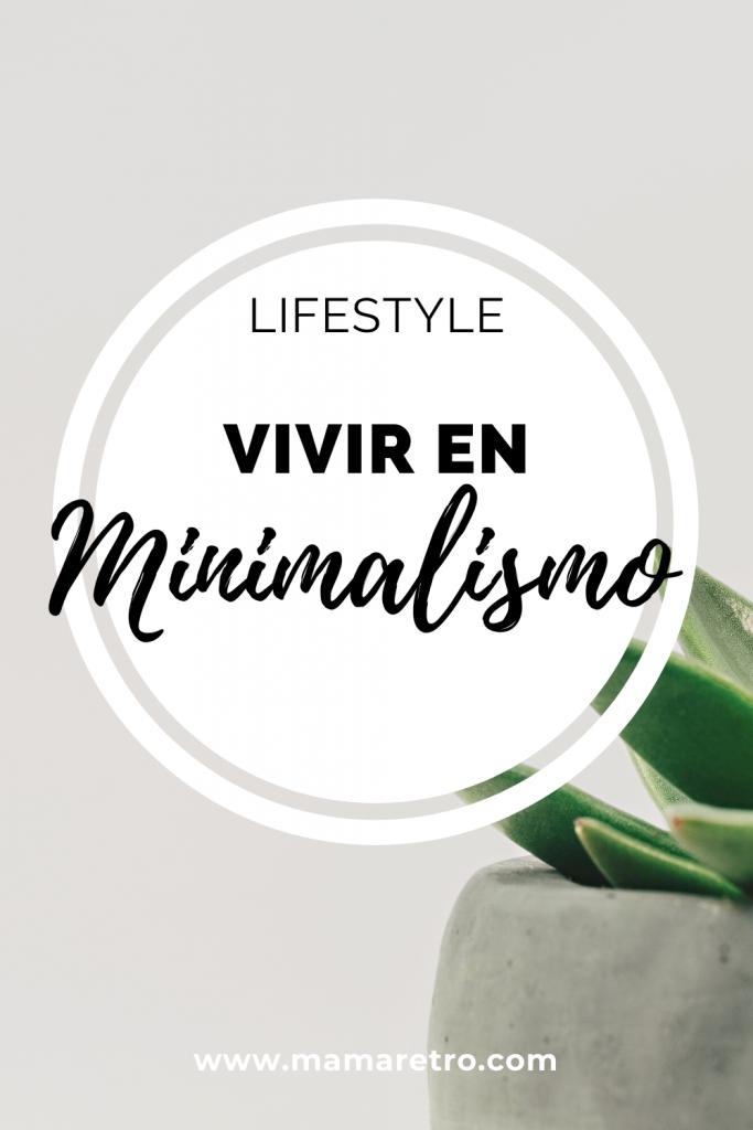 minimalismo es vivir con menos para disfrutar más
