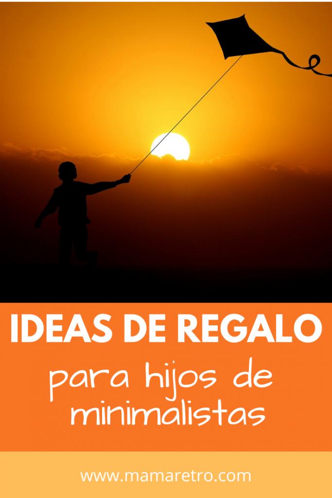 ideas de regalo para hijos de minimalistas