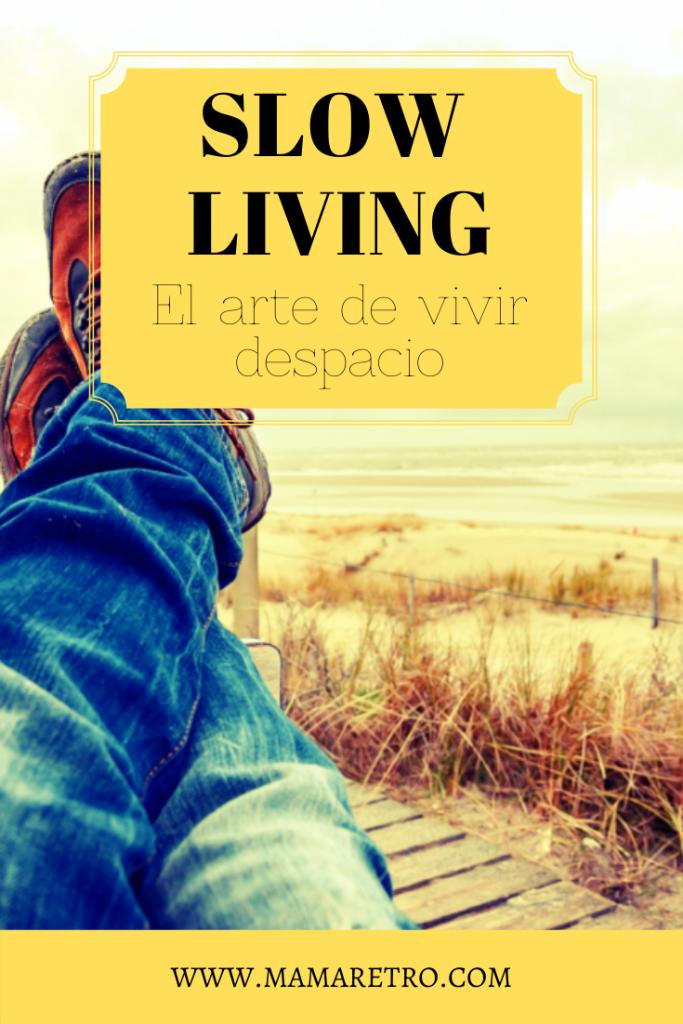 slow living - la vivir despacio