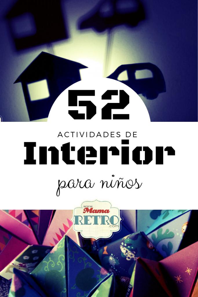52 Actividades de interior para niños.