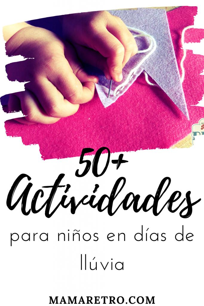 52 Actividades de interior para niños. Seguro que te sirven