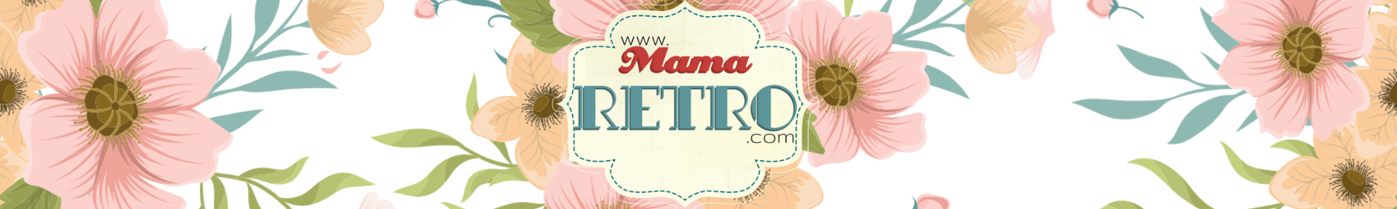 Mama Retro – The simple lifestyle